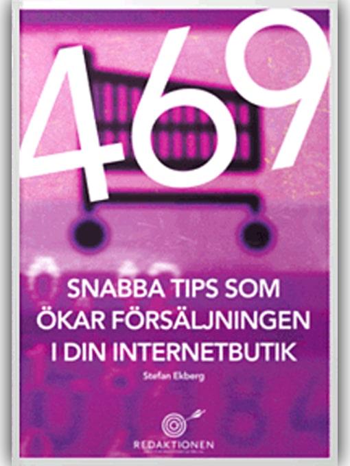 Bokomslag för 469 snabba tips som ökar försäljningen i din internetbutik